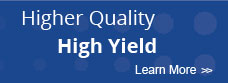 Higher Quality High Yield