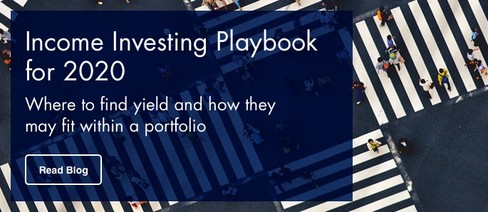 Click here to learn more about where to find yield and how they may fit within a portfolio in 2020