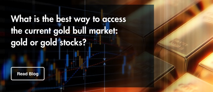 Read Blog, What is the best way to access the current gold bull market, gold or gold stocks>