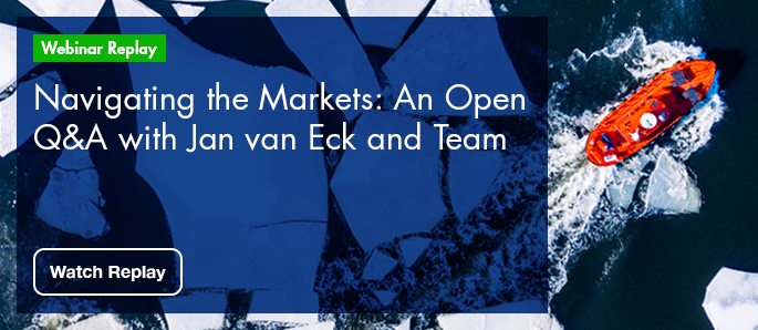 Click here to watch the webinar replay - Navigating the Markets: An Open Q&A with Jan van Eck and Team