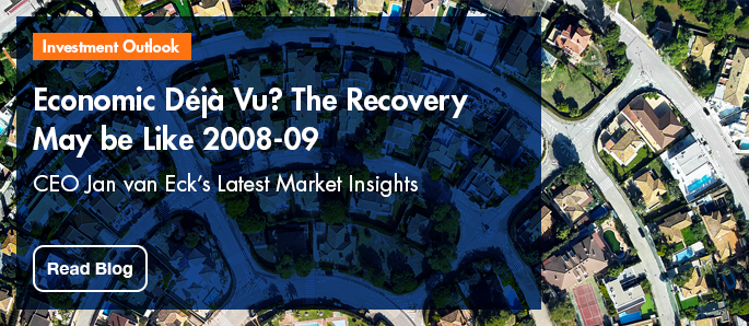 Click here to read CEO Jan van Eck's latest Investment Outlook - Deja Vu? The Recovery May be Like 2008-09